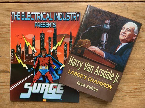 Fackets serietidning om en superhjälte-elektriker, och Harry Van Arsdale Jr:s bok 'Labor's Champion'.