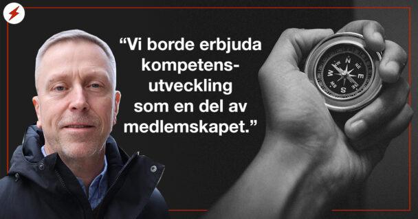 """En bild på Pontus Boström invi en ild på en kompass och citatet: """"Vi borde erbjuda kompetensutveckling som en del av medlemskapet"""""""